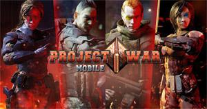 Trải nghiệm Project War Mobile – Game bắn súng đa dạng mode chơi