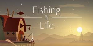 Fishing Life – Game câu cá giải trí với đồ hoạ xoá tan mọi áp lực