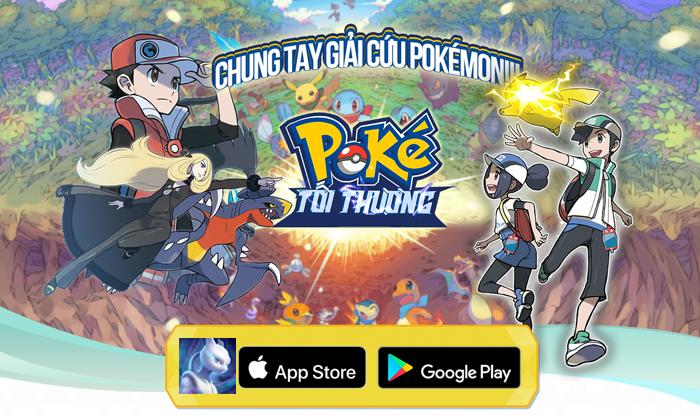 Poke Tối Thượng là game nhập vai giải cứu Pokemon độc nhất tại Việt Nam 5