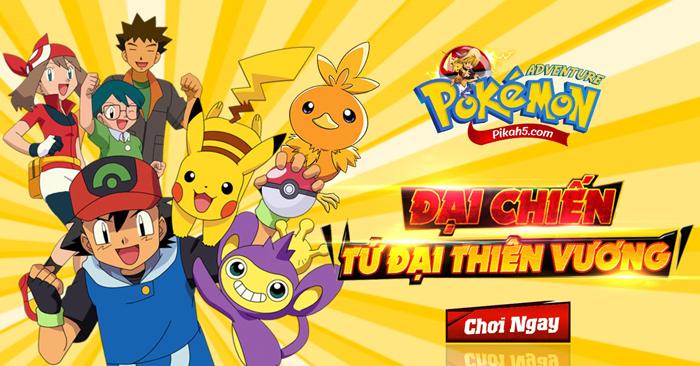 Game đấu pokemon Poke Adventure H5 ấn định thời gian ra mắt 2