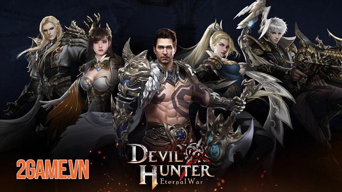 Devil Hunter: Eternal War - Tận hưởng một góc nhìn mới tuyệt vời về Tam Giới 0