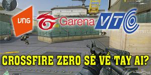 Ai sẽ phát hành game Crossfire Zero tại Việt Nam?