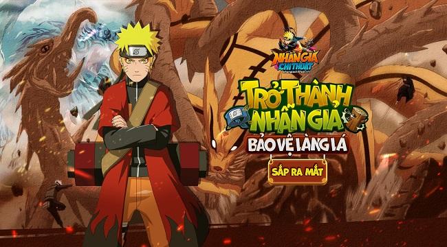 Nhẫn Giả Chi Thuật – Game Naruto tiên phong đưa hồn Việt vào game ấn định ra mắt