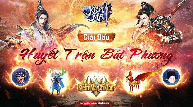 Game thủ Kiếm Ma 3D huyết trận bát phương cùng giải đấu U Vương Chi Chiến