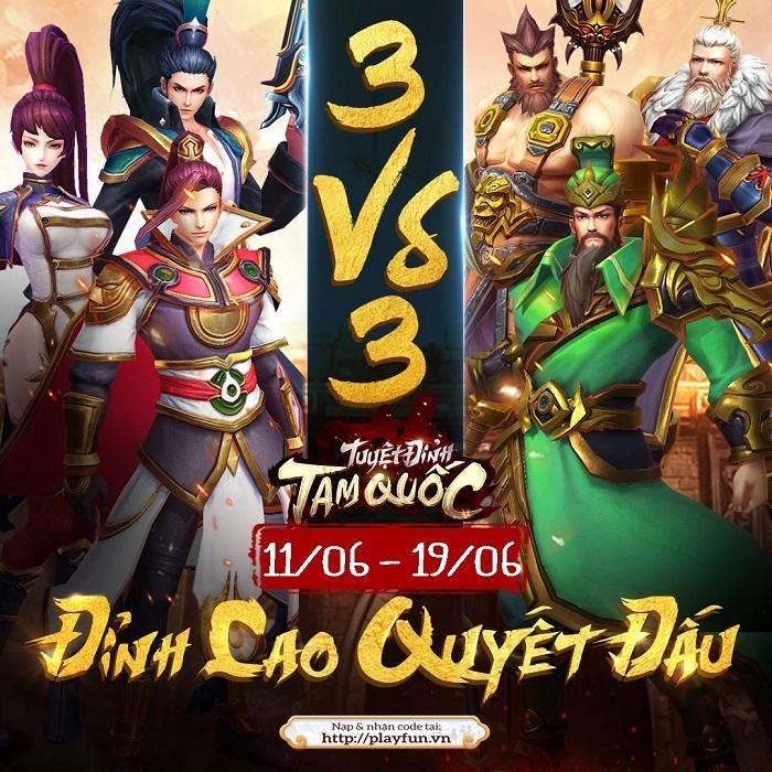 Tuyệt Đỉnh Tam Quốc tổ chức siêu giải đấu 3v3 đầu tiên cho thể loại thẻ tướng 3