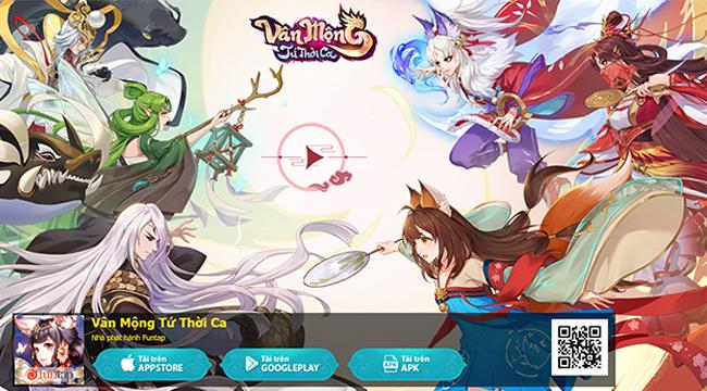 Game thủ Vân Mộng Tứ Thời Ca tăng chóng mặt trước thêm game ra mắt