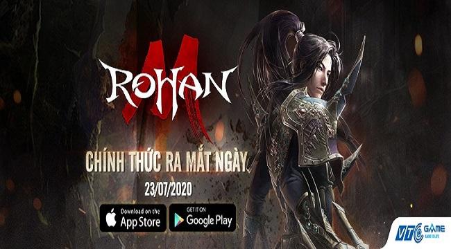 NPH VTC Game ấn định thời điểm ra mắt Rohan M tại Việt Nam