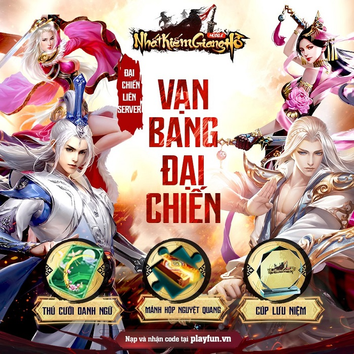 Nhất Kiếm Giang Hồ khai mở siêu giải đấu Vạn Bang Đại Chiến mùa 2 1