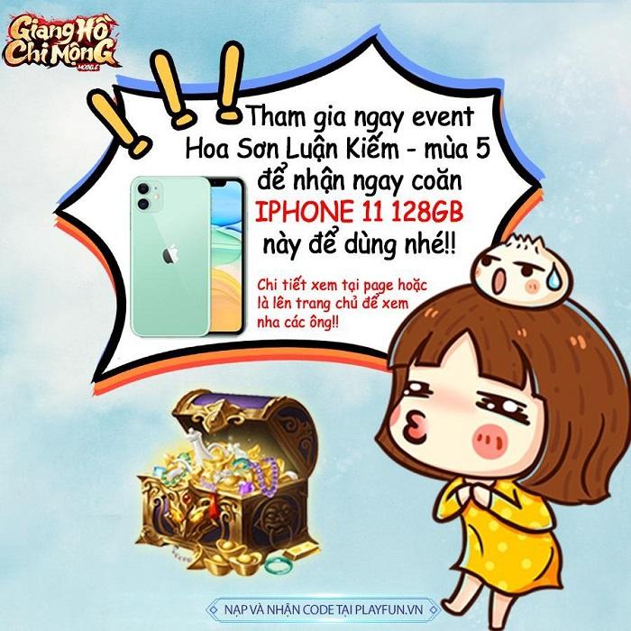 Giang Hồ Chi Mộng tặng iphone 11 cho người đứng đầu giải Hoa Sơn Luận Kiếm 2