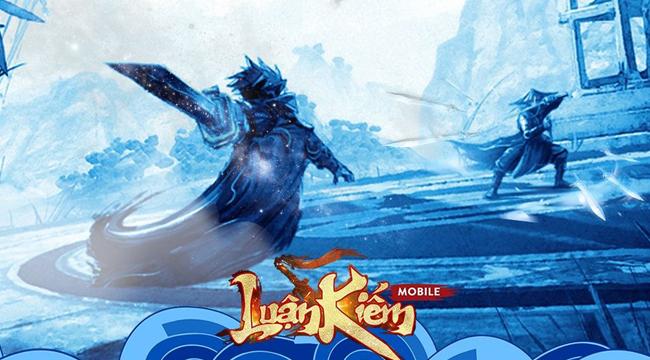 Luận Kiếm Mobile – Game kiếm hiệp chuẩn Kim Dung được NPH Tendo hồi sinh