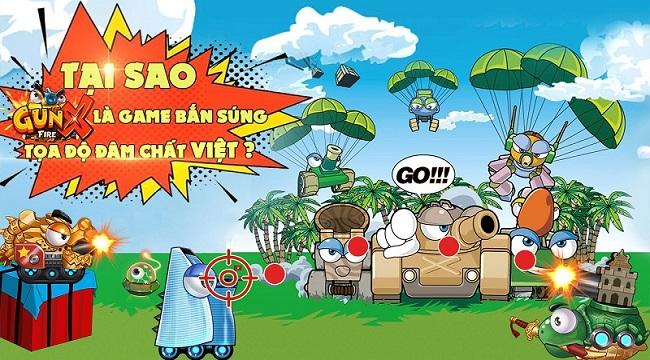 GunX: Fire tự tin là game bắn súng tọa độ đậm chất Việt!
