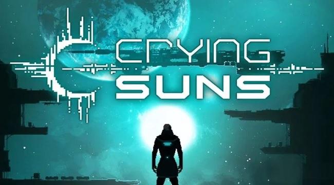 Crying Suns – Tựa game chạm ngưỡng hoàn hảo trong thể loại viễn tưởng