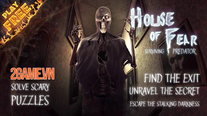 House of Fear - Lạc vào biệt thự quỷ ám và khám phá bí mật kinh người 1
