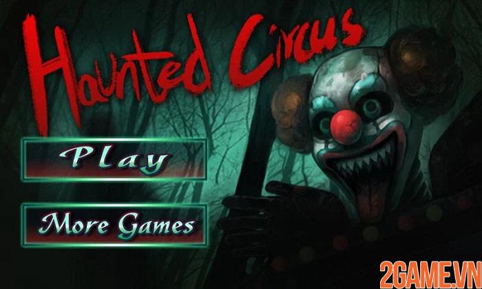 Haunted Circus 3D - Khám phá rạp xiếc ma quái đầy sự ám ảnh khiếp đảm 5