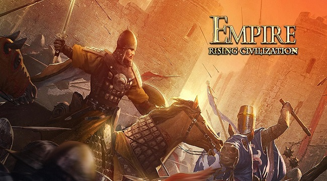 Empire: Rising Civilizations – Tấn công và bảo vệ các lãnh thổ bằng chiến lược riêng