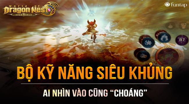 Cơ chế chiến đấu linh động là điểm mạnh nhất của World of Dragon Nest