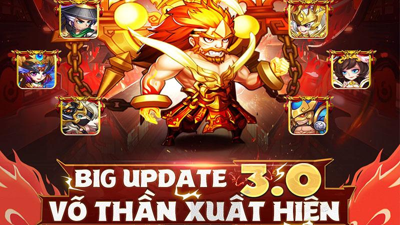 Võ Thần Tam Quốc ra mắt bản update 3.0 kèm loạt thay đổi đáng chú ý