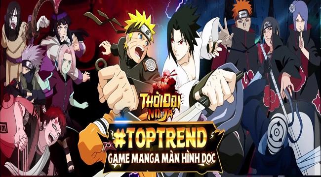 Thời Đại Ninja – Game manga màn hình dọc chuẩn nguyên tác Naruto