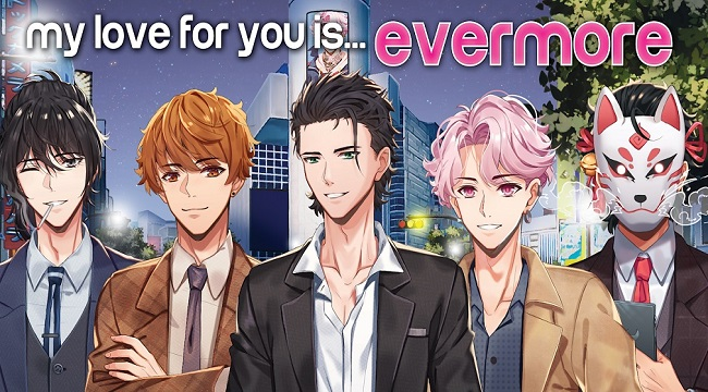 My Love for You is Evermore – Game otome với gameplay có chiều sâu