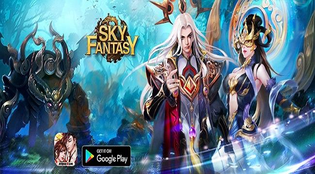 Sky Fantasy – Thiên Kiếm Truyền Kỳ: Game tu tiên với các trận đối kháng đỉnh cao