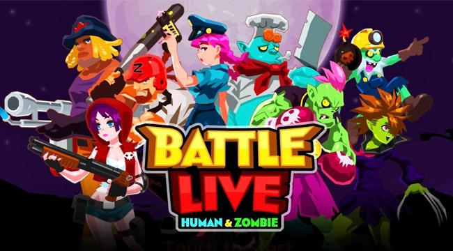 Battle Live: Zombie vs Human – cuộc chiến sinh tồn vui nhộn trên mobile