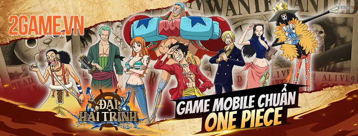 Đại Hải Trình Mobile - Cuộc phiêu lưu bất tận cùng dàn nhân vật chuẩn One Piece 0