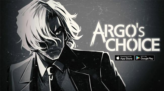 Argo's Choice – Hãy cẩn thận với những lựa chọn của bạn
