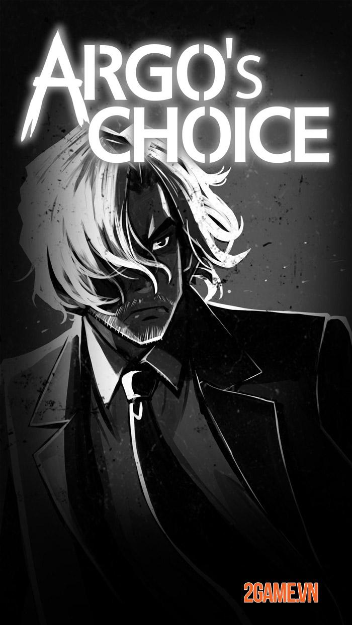 Argo's Choice - Hãy cẩn thận với những lựa chọn của bạn 1