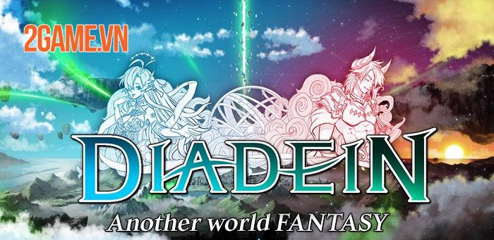 Diadein Mobile: Xuyên qua từng bầu trời khác nhau và liên kết các vũ trụ 0
