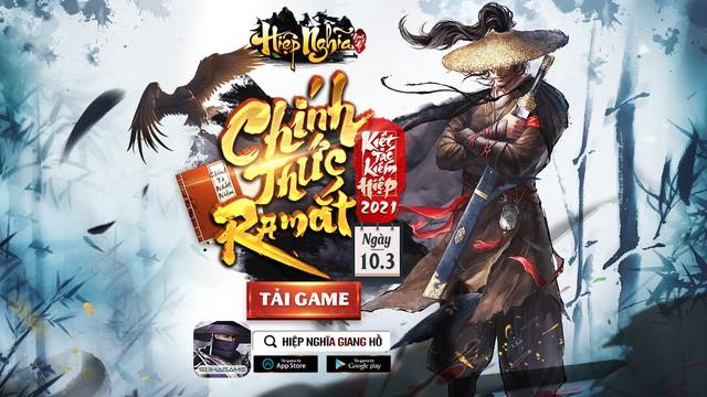 Hiệp Nghĩa Giang Hồ - siêu phẩm kiếm hiệp mobile ra mắt 10/03! 0