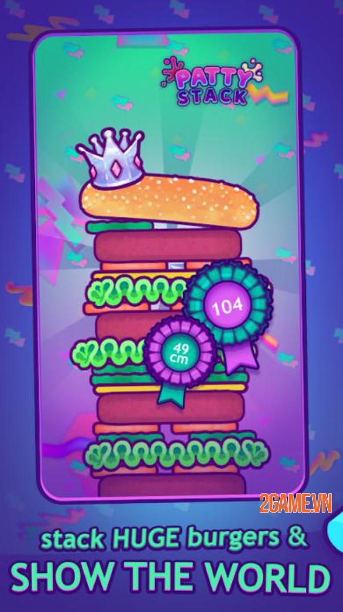 Patty Stack Mobile - Bí kíp làm nên chiếc bánh siêu to siêu khổng lồ 2