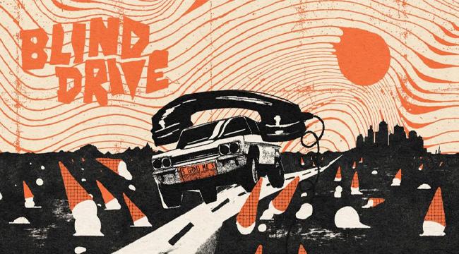 Blind Drive – Trải nghiệm cảm giác lái xe mạo hiểm chân thật nhất