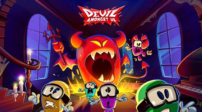 Devil Amongst Us – Một phiên bản khác của game phá hủy tình bạn
