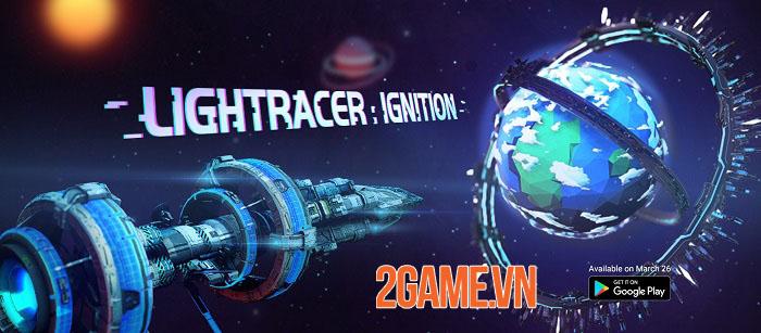 Lightracer: Ignition - Game khoa học viễn tưởng dạng tư liệu mở truy cập sớm 0