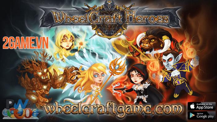 WheelCraft Heroes - Đấu trường PvP MMORPG độc nhất vô nhị 0
