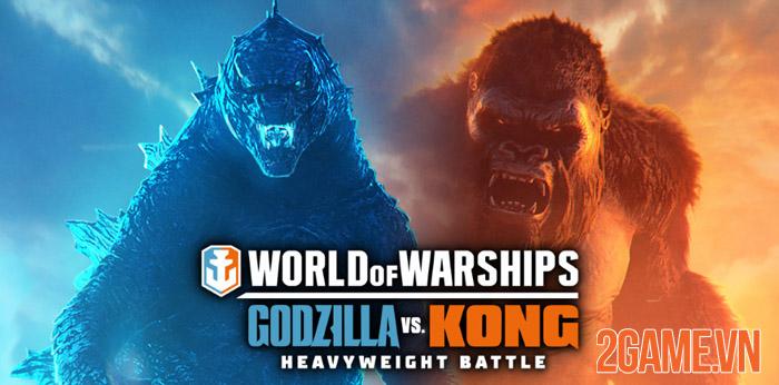 Đại chiến Godzilla vs Kong bất ngờ tái hiện trong World of Warships 2