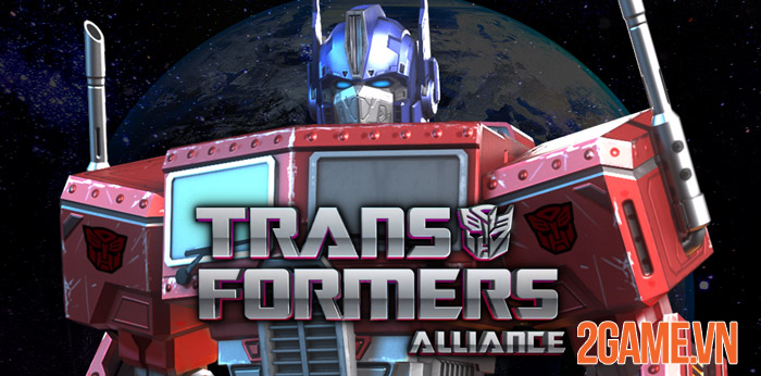 Transformers Alliance - Game Mobile độc đáo chuẩn bị ra mắt cộng đồng 0