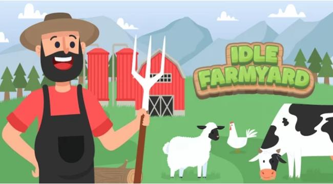 Idle Farmyard – Game quản lý và điều hành nông trại trị giá hàng triệu USD