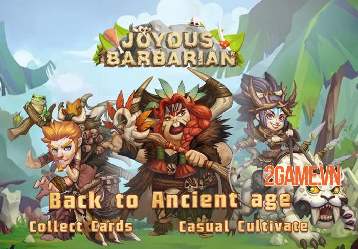 Joyous Barbarian - Game thẻ bài đưa bạn trở về thời kỳ đồ đá 0
