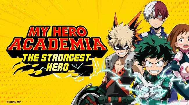 My Hero Academia: The Strongest Hero – Hành trình từ zero to hero