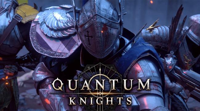 Quantum Knights – Game bắn súng kết hợp bối cảnh hiện đại và Trung Cổ