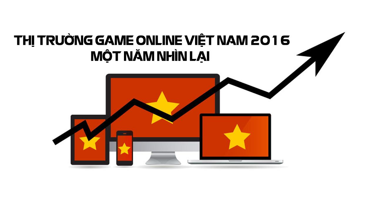 Tổng kết thị trường game online Việt Nam 2016 0