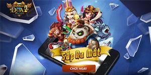 Liên Minh Dota 2 cập bến Việt Nam