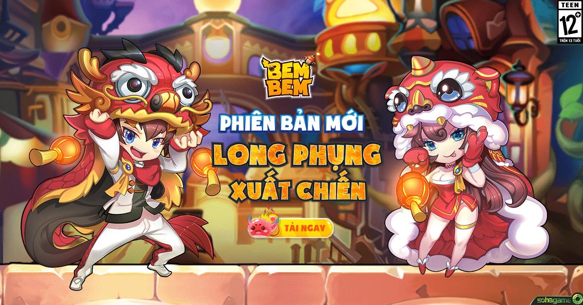 Bem Bem GO cập nhật bản Long Phụng Xuất Chiến, tặng VIP code giá trị 0