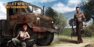 Bullet Strike: Battlegrounds – Game bắn súng sinh tử đến từ Việt Nam