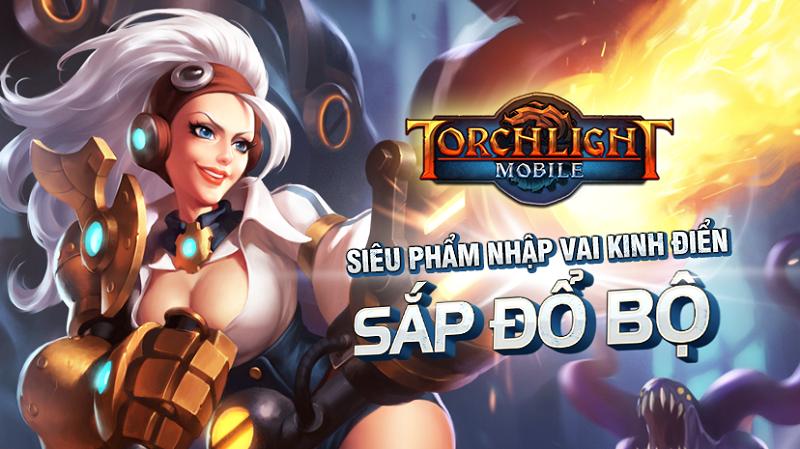 Torchlight Mobile khơi dậy cảm hứng bất tận của dòng game Châu Âu 2