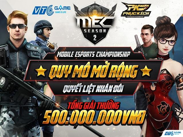 Phục Kích: MEC Season 2 khởi tranh tổng giải thưởng 500 triệu đồng, chính thức áp dụng cơ chế thăng hạng 0