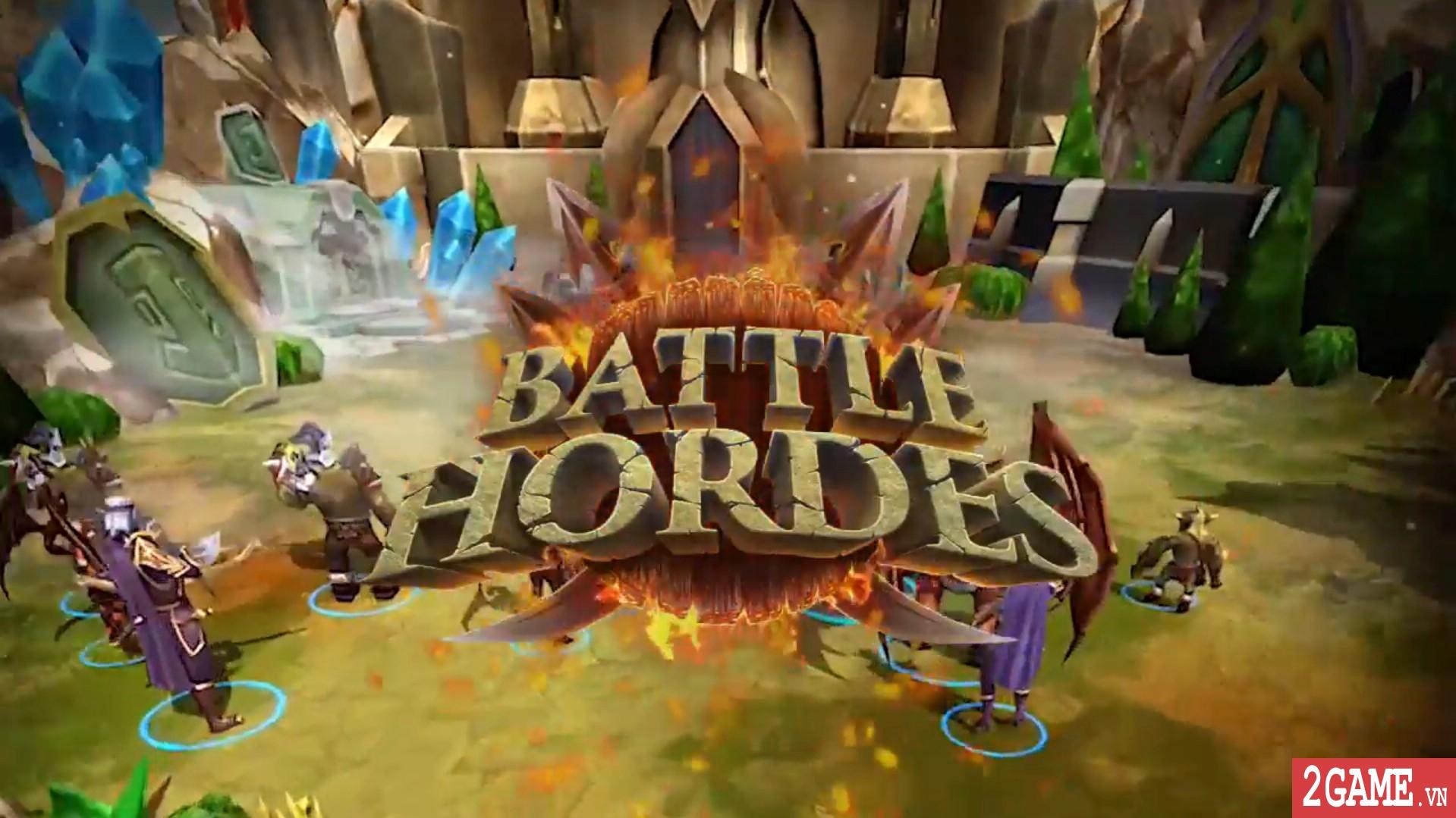 Battle Hordes - Game chiến thuật điều binh khiển tướng 3D đầy thú vị 0