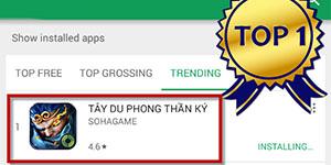 Tây Du Phong Thần Ký chưa ra mắt đã đứng TOP 1 Trending trên Google Play