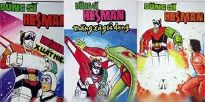Dũng Sĩ Hesman luôn là một trong số những bộ truyện tranh tranh đáng tự hào của người Việt